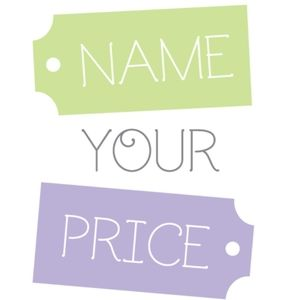 Name your price!